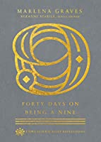 Forty Days on Being a Nine (Enneagram Daily Reflections)