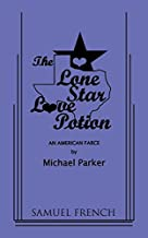 The Lone Star Love Potion