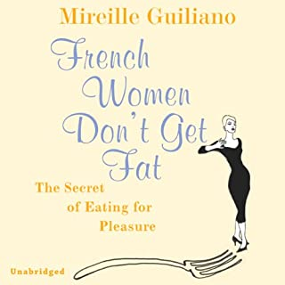 French Women Don't Get Fat cover art
