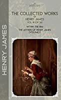 The Collected Works of Henry James, Vol. 18 (of 36): Within the Rim; The Letters of Henry James (volume I) (Bookland Classics)
