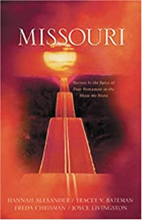 Missouri: Faith Came Late/Ice Castles/A Living Soul/Timing is Everything (Heartsong Novella Collection)
