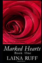 Marked Hearts: Book One (J's Place Series)