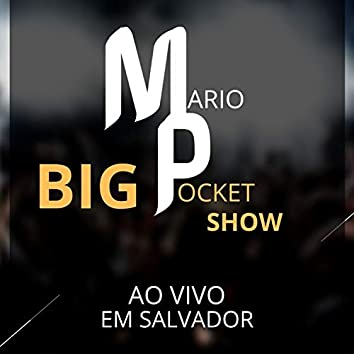 Big Pocket Show (Em Salvador) (Ao Vivo)