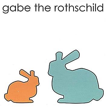 Gabe the Rothschild
