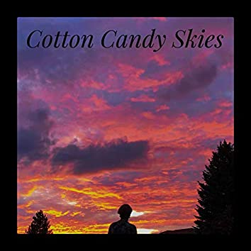 Cotton Candy Skies (feat. Shee-Dizzle)
