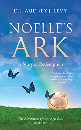 Noelle's Ark: A Story Of Redemption by Audrey Levy ebook deal