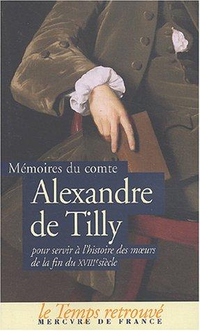 Mémoires pour servir à l'histoire des mœurs de la fin du XVIIIᵉ siècle