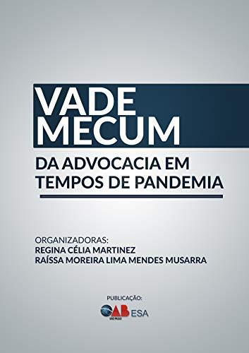 Vade Mecum da Advocacia em tempos de pandemia (Maio - 2020)