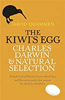 The Kiwi's Egg (Charles Darwin & Natural Selection) by David Quammen(2008-05-01)