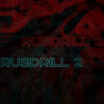 Rusdrill 2 (feat. ШИММЕР)