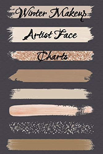 Beautiful, B: Winter Makeup Artist Face Charts
