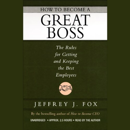 How to Become a Great Boss audiobook cover art
