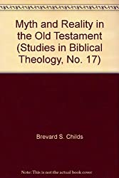 Myth and Reality in the Old Testament (Studies in Biblical Theology)