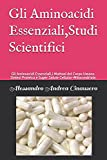 gli aminoacidi essenziali,studi scientifici: 1