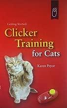 Clicker Training for Cats (Karen Pryor Clicker Books)