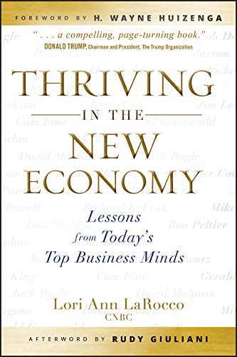 Thriving in the New Economy: Lessons from Todays Top Business Minds (English Edition)