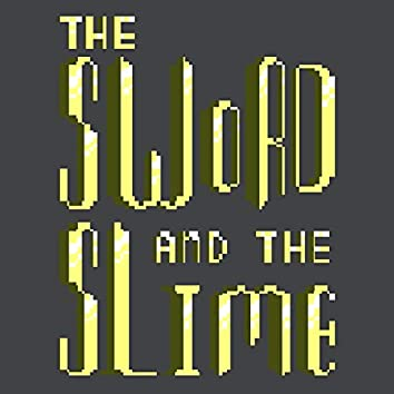Sword and the Slime