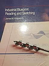 Industrial Blueprint Reading and Sketching (Merrill series in mechanical, industrial, and civil technology)