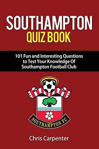 Southampton FC Quiz Book