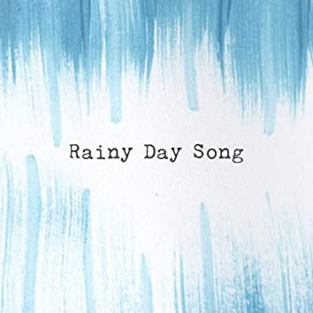 Rainy Day Song