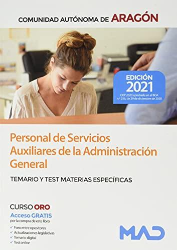 Personal de Servicios Auxiliares de la Administración General de la Comunidad Autónoma de Aragón. Temario y test de materias específicas