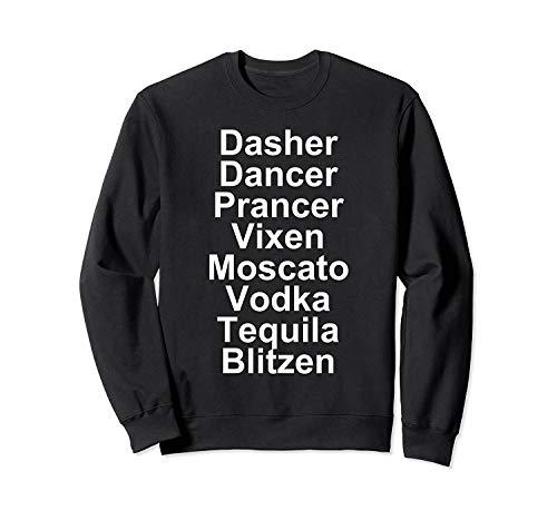 Das.Her Dancer Pr.ancer Vi.xen Mo.scato Vo.dka Teq.uila – Alcohol Sweatshirt - Front Print Sweatshirt For Men and Women