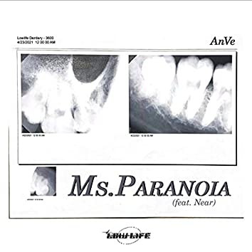 Ms. Paranoia (feat. Near)