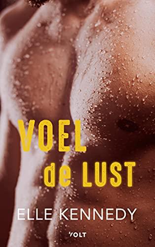 Voel de lust (Dutch Edition)