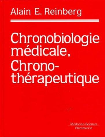 Chronobiologie médicale, chrono-thérapeutique
