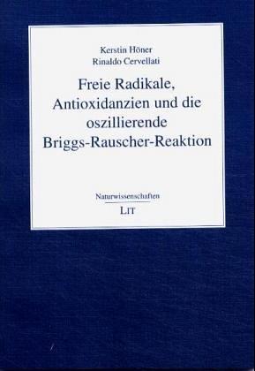 Freie Radikale, Antioxidanzien und die oszillierende Briggs-Rauscher-Reaktion