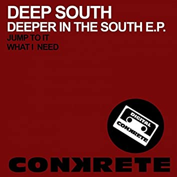 Deeper In The South E.P.