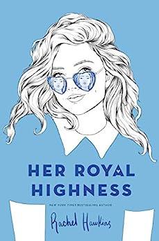Her Royal Highness (Royals Book 2) by [Rachel Hawkins]