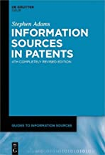 Information Sources in Patents (Guides to Information Sources)