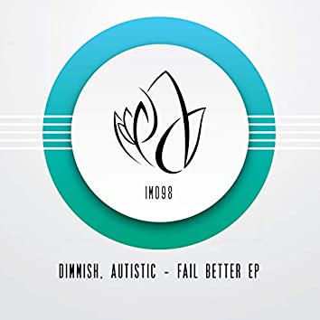Fail Better EP