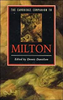 The Cambridge Companion to Milton (Cambridge Companions to Literature)