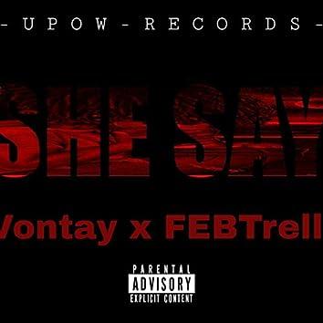 She Say (feat. Febtrell)