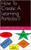 How To Create A Learning Portfolio? (English Edition)