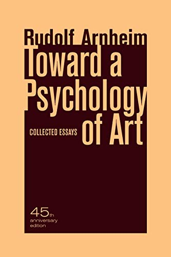 Toward a Psychology of Art: Collected Essays
