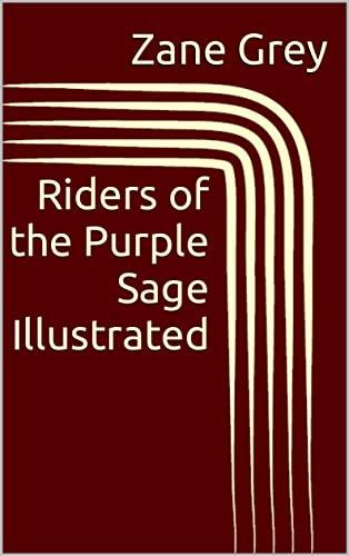 Riders of the Purple Sage Illustrated (English Edition)