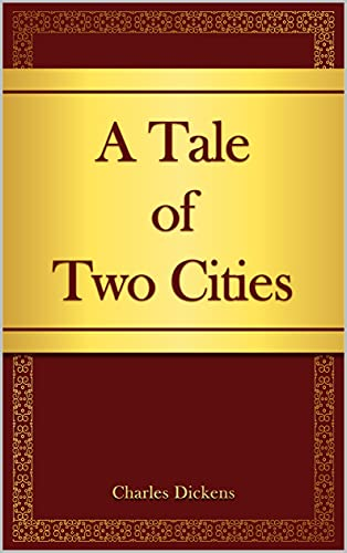 A Tale of Two Cities: Classic Edition with Original Illustrations (English Edition)
