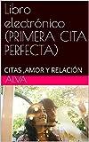 Libro electrónico (PRIMERA CITA PERFECTA): CITAS ,AMOR Y RELACIÓN