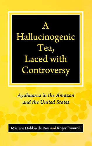 A Hallucinogenic Tea, Laced With Controversy:...