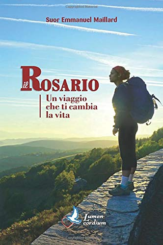 Il Rosario: Un viaggio che ti cambia la vita
