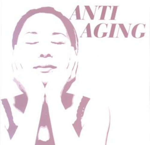 Anti Ageing (Original Soundtrack)