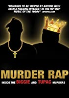 Murder Rap: Inside the Biggie & Tupac Murders [DVD]