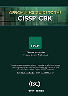 Official (ISC)2 Guide to the CISSP CBK ((ISC)2 Press)