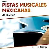 ! ! ! ! ! ! ! ! Pistas Musicales Mexicanas de Guitarra de Jazz ! ! ! ! ! ! ! !