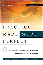 """Practice Made More Perfect"" by Mark Tibergien & Rebecca Pomering"