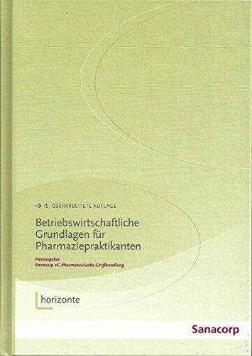 Betriebswirtschaftliche Grundlagen für Pharmaziepraktikanten