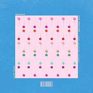 Lick That (The Remixes)